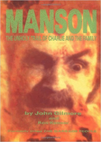 Manson-Unholy Trail of Charlie and The Family