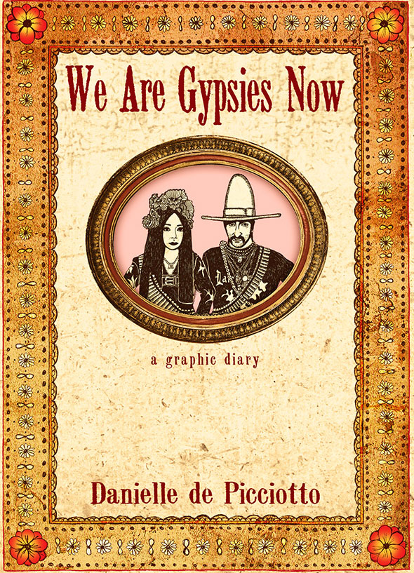 We Are Gypsies Now by Danielle de Picciotto